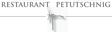 Restaurant- Vinothek Petutschnig